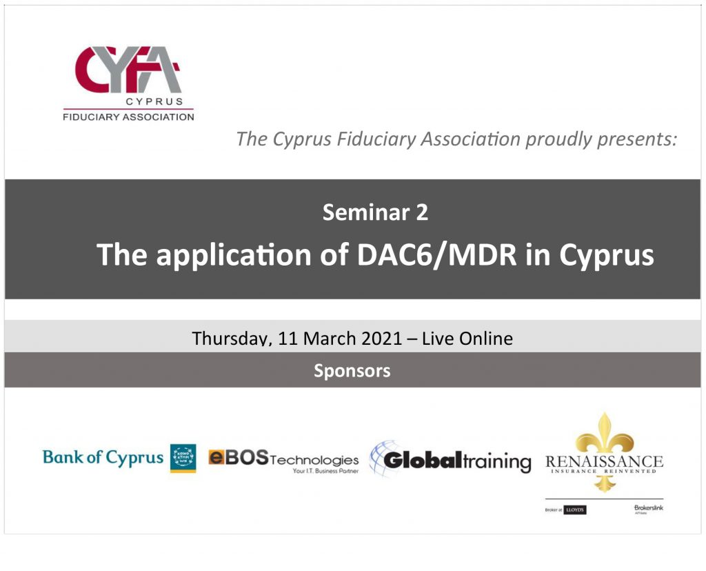"""eBOS sponsored the live online seminar """"The application of DAC6/MDR in Cyprus"""", organized by the Cyprus Fiduciary Association on March 11, 2021"""